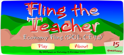 Economy Fling – It is fling the teacher game with questions appearing randomly.