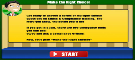 Make The Right Choice – Multiple choice questions on Ethics & Compliance training