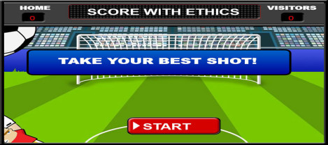 Score with Ethics – Score goals for your team with your knowledge of ethics