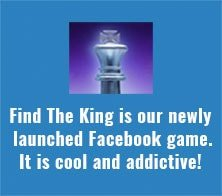 Find The King is our newly launched Facebook game. It is cool and addictive!